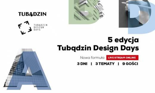 Tubądzin Design Days po raz pierwszy w sieci. Wyjątkowa jubileuszowa edycja