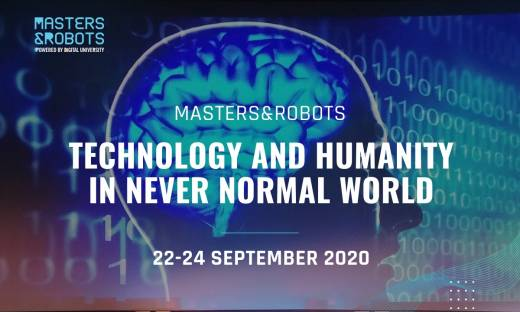 Masters&Robots. Technology&Humanity in never normal world