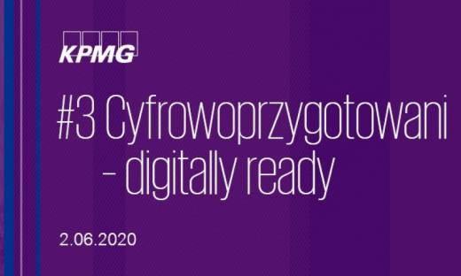 KPMG (e)Forum | Biznes w czasach pandemii #3 Cyfrowoprzygotowani – digitally ready