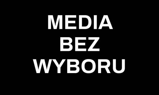 """Protest mediów. """"Media bez wyboru"""""""