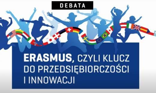 Erasmus, czyli klucz do przedsiębiorczości i innowacji. Zapowiedź debaty