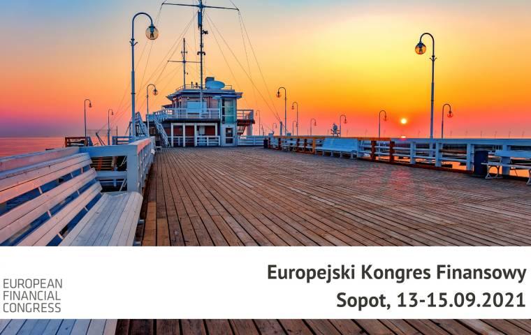 Europejski Kongres Finansowy 2021. Wywiady My Company Polska z ludźmi biznesu