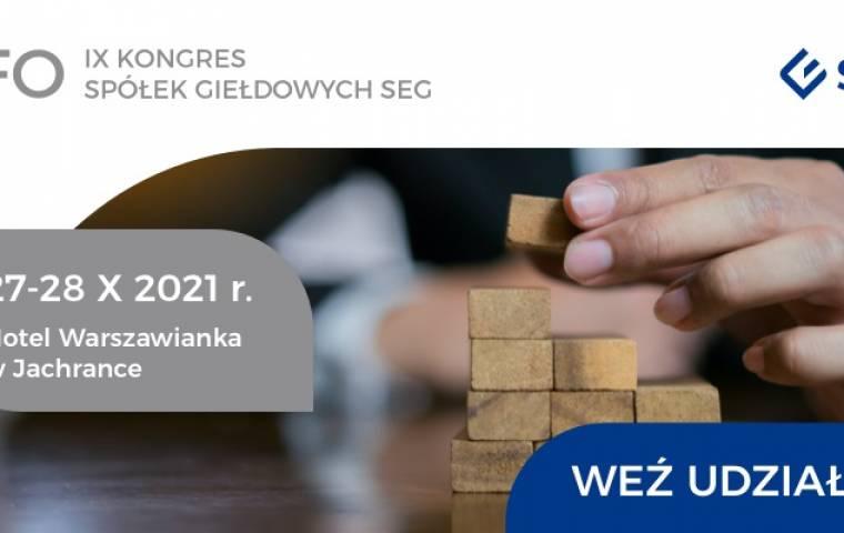 27-28 października br. odbędzie się IX edycja Kongresu CFO Spółek Giełdowych SEG
