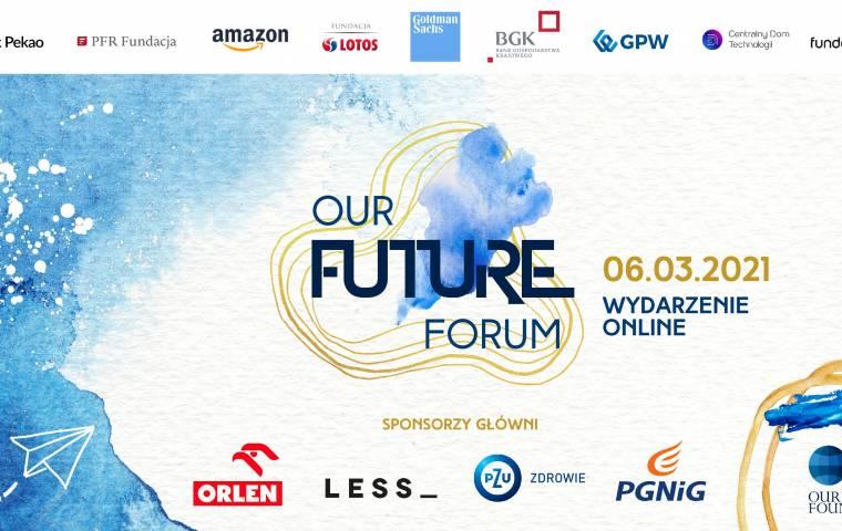 OUR FUTURE FORUM – Jak stworzyć dobre warunki rozwoju dla młodych Polaków
