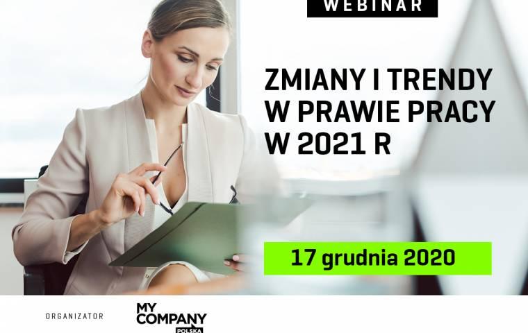 Webinar My Company Polska. Zmiany i trendy w prawie pracy w 2021 r.