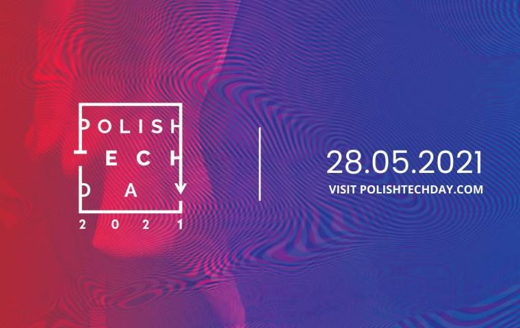 28 maja rusza Polish Tech Day. Hasłem przewodnim: Technology and Impact