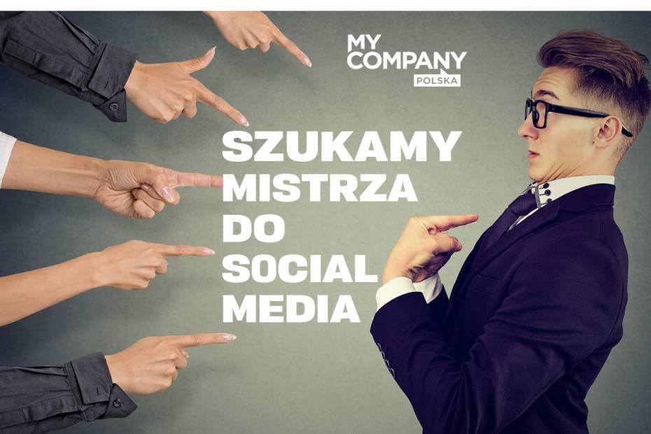 Dołącz do zespołu My Company Polska! Szukamy speca od social media