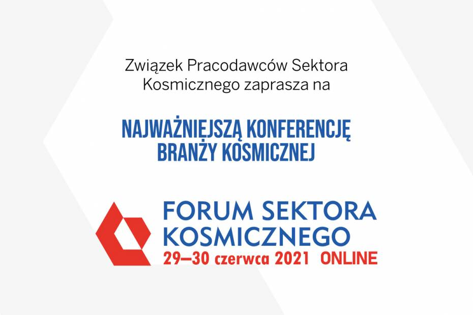 Wkrótce 3. edycja Forum Sektora Kosmicznego